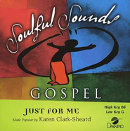 Just For Me, Accompaniment CD   -     By: Karen Clark-Sheard