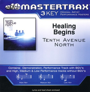Healing Begins, Accompaniment CD   -     By: Tenth Avenue North
