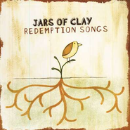 Redemption Songs, Compact Disc, [CD]   -     By: Jars of Clay