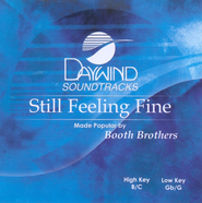 Still Feeling Fine, Accompaniment CD   -     By: The Booth Brothers