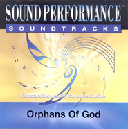 Orphans of God, Accompaniment CD   -     By: Avalon