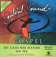 He Laid His Hands On Me, Accompaniment CD   -     By: Lee Williams