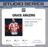 Grace Amazing, Accompaniment CD   -     By: Mark Schultz