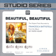 Beautiful, Beautiful - Medium Key Performance Track w/o Background Vocals  [Music Download] -     By: Francesa Battistelli