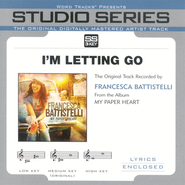 I'm Letting Go - Original Key Performance Track w/ Background Vocals  [Music Download] -     By: Francesa Battistelli