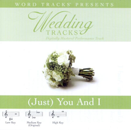 [Just] You And I - Medium key performance track w/o background vocals  [Music Download] -