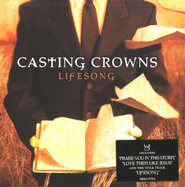 Lifesong CD  -              By: Casting Crowns