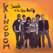 Kingdom CD   -     By: Sound of the New Breed