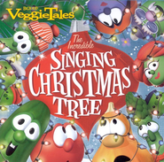 VeggieTales Music: The Incredible Singing Christmas Tree CD    -     By: VeggieTales
