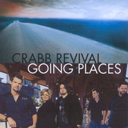 Going Places CD   -              By: Crabb Revival