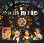 The Gospel Music of the Statler Brothers, Volume 2 CD   -              By: The Statler Brothers