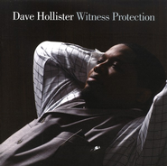 Witness Protection  [Music Download] -     By: Dave Hollister
