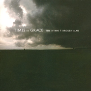 The Hymn Of A Broken Man CD   -              By: Times of Grace