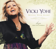 Reveal Your Glory: Live From The Cathedral CD   -              By: Vicki Yohe
