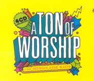 A Ton Of Worship: 100 Songs For Kids, 4 CDs   -     By: Kingsway Kids