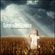 The Anthem of Angels   -     By: Seventh Day Slumber