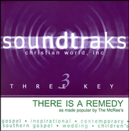 There Is A Remedy, Accompaniment CD   -     By: The McRaes