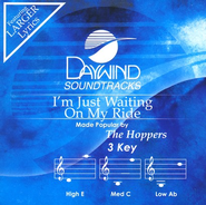I'm Just Waiting On My Ride, Accompaniment CD   -     By: The Hoppers
