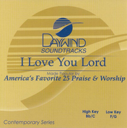 I Love You Lord, Accompaniment CD   -     By: Praise & Worship