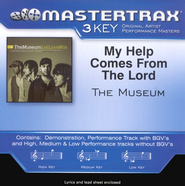 My Help Comes From The Lord, Accompaniment CD   -     By: The Museum