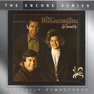 He Touched Me  [Music Download] -     By: The Bill Gaither Trio