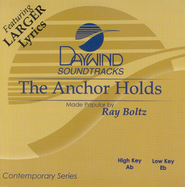The Anchor Holds, Accompaniment CD   -     By: Ray Boltz