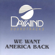 We Want America Back, Accompaniment CD   -     By: The Steeles
