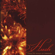 Hush: Enjoy the Songs of Christmas CD   -