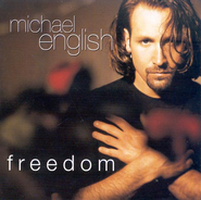 Freedom CD   -              By: Michael English