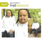 The Very Best of Fred Hammond CD   -              By: Fred Hammond