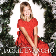 Heavenly Christmas   -              By: Jackie Evancho