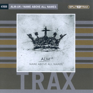 Name Above All Names (CD Trax)   -     By: ALM:UK