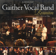 Gaither Vocal Band Reunion, Volume One CD   -              By: Gaither Vocal Band