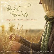 Quiet Hearts: Songs of Restful Peace for Women CD   -     By: Sandi Patty