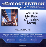You Are My King (Amazing Love) (Key-A-Premiere Performance Plus w/o Background Vocals)  [Music Download] -     By: Newsboys