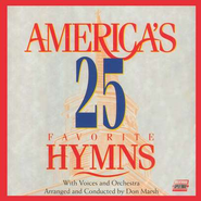 America's 25 Favorite Hymns, Volume 1, Split-Track, Compact Disc [CD]  -