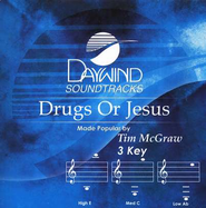 Drugs or Jesus, Accompaniment CD    -     By: Tim McGraw