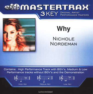 Why (Key-C-Premiere Performance Plus w/ Background Vocals)  [Music Download] -     By: Nichole Nordeman