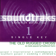 The Old Rugged Cross (Single Key), Accompaniment CD   -