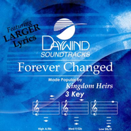 Forever Changed, Accompaniment CD   -     By: The Kingdom Heirs