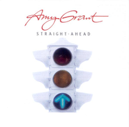 Straight Ahead, Remastered CD   -              By: Amy Grant