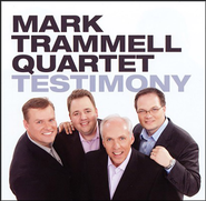 Testimony CD   -     By: Mark Trammell Quartet