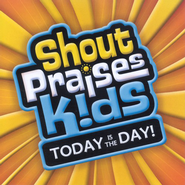 Shout Praises Kids: Today Is The Day CD   -     By: Shout Praises Kids