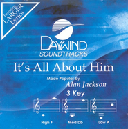 It's All About Him, Accompaniment CD   -     By: Alan Jackson
