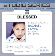 Blessed - Performance track w/ background vocals  [Music Download] -     By: Rachael Lampa