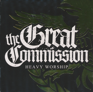 Heavy Worship   -     By: Great Commission