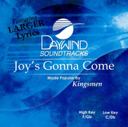 Joy's Gonna Come, Accompaniment CD   -     By: The Kingsmen