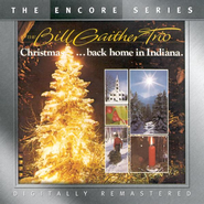 Christmas...Back Home in Indiana, Compact Disc [CD]   -              By: The Bill Gaither Trio