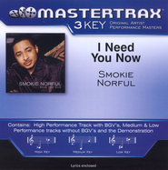 I Need You Now  [Music Download] -     By: Smokie Norful