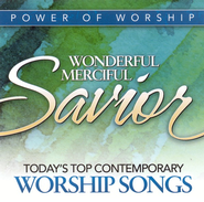Power Of Worship: Wonderful, Merciful Savior CD   -
